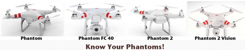Know your DJI Phantoms - click to enlarge